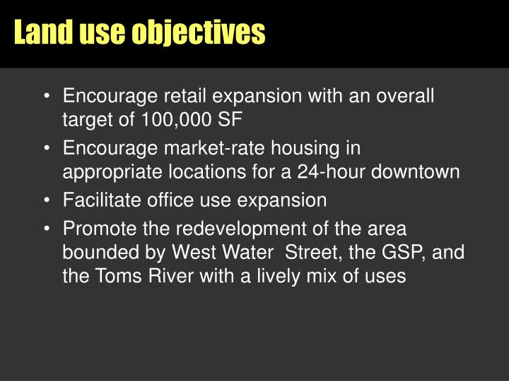 Encourage retail expansion with an overall target of 100,000 SF