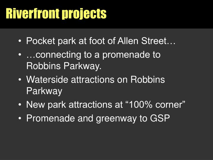 Riverfront projects