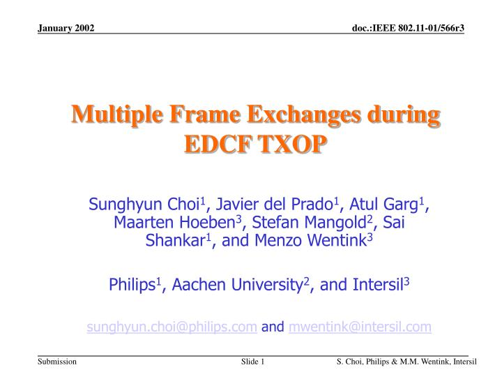 Multiple frame exchanges during edcf txop