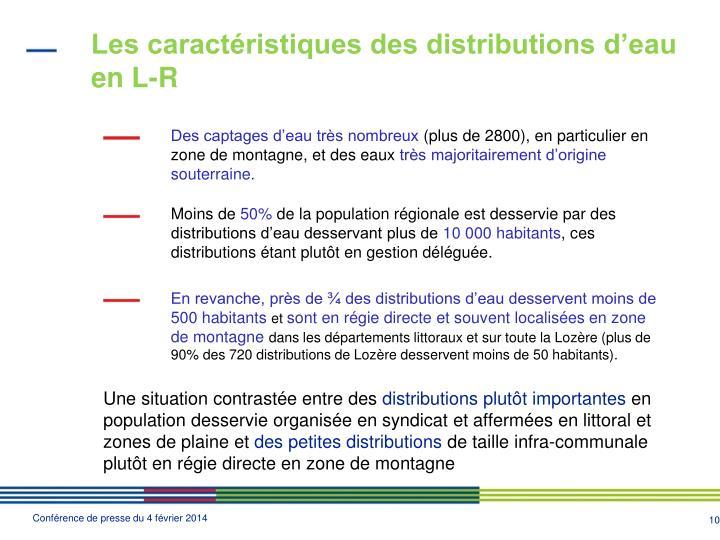Les caractéristiques des distributions d'eau en L-R