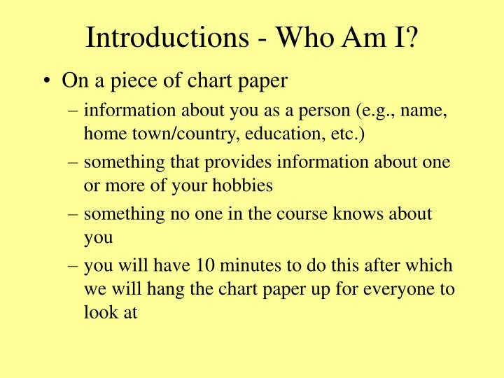 Introductions who am i
