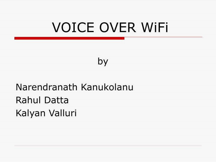 voice over wifi n.