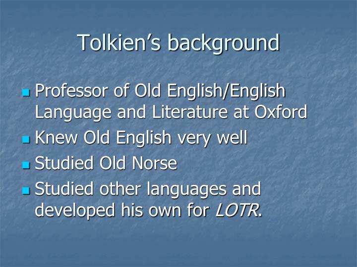 Tolkien s background