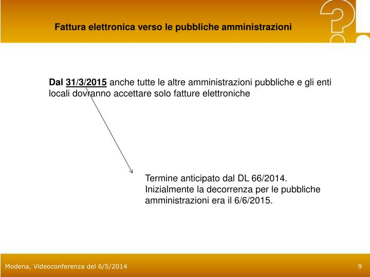 Fattura elettronica verso le pubbliche amministrazioni