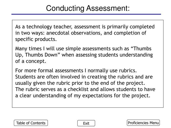 Conducting Assessment: