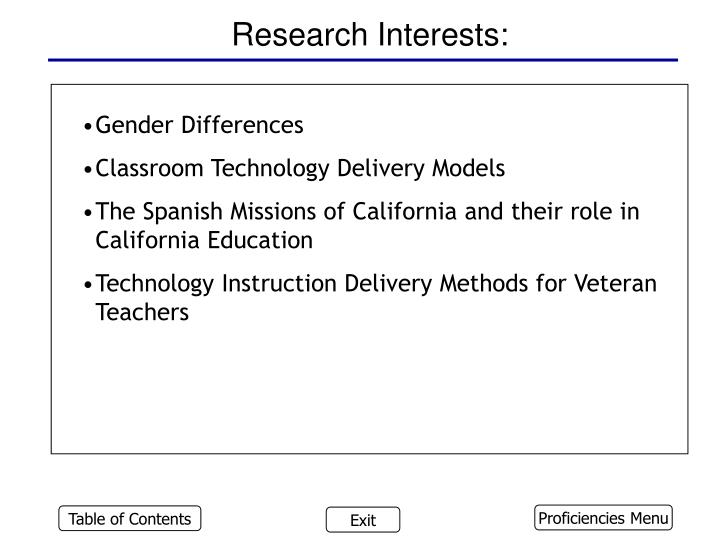 Research Interests: