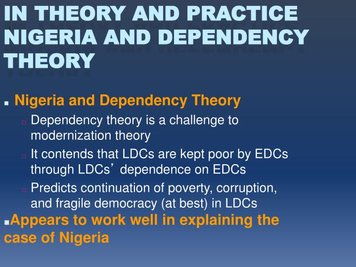 Nigeria and Dependency Theory