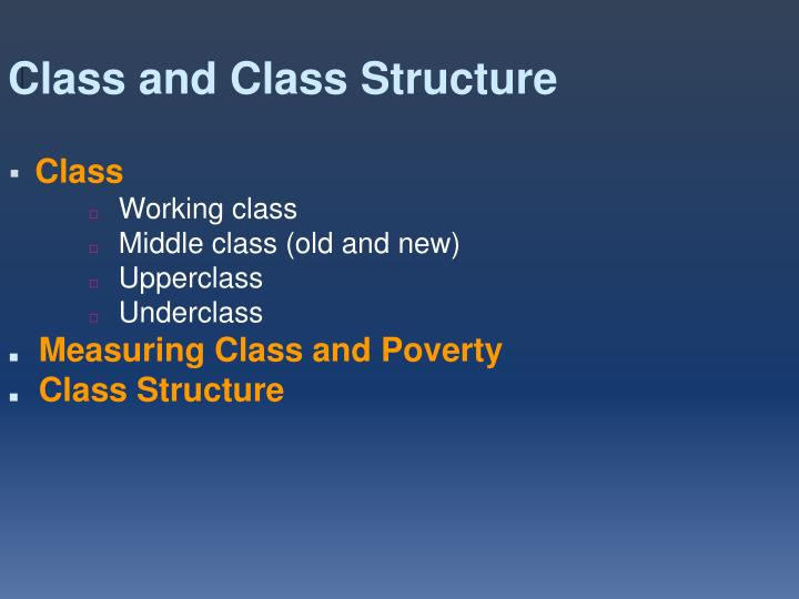 Class and Class Structure