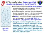 21 st century paradigm data are published visualized and shared via world wide web