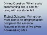 driving question which social bookmarking site is best for using with my students