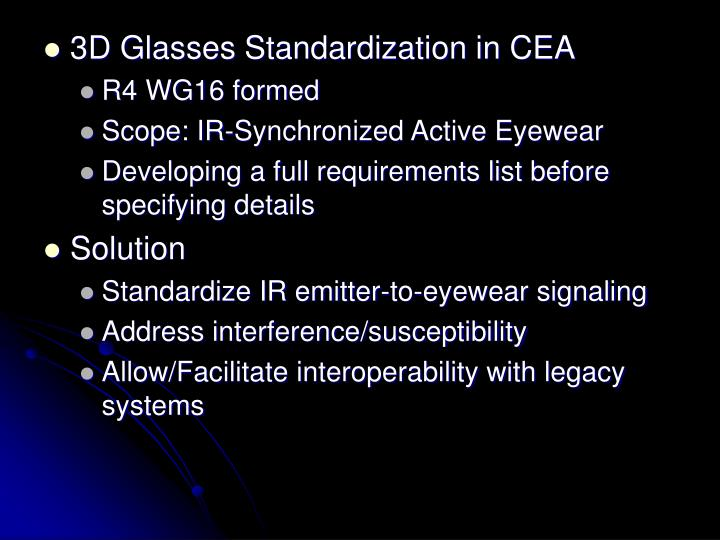 3D Glasses Standardization in CEA