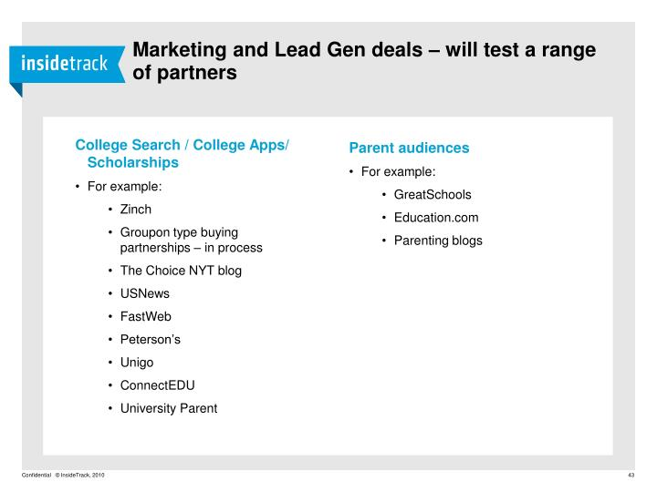 Marketing and Lead Gen deals – will test a range of partners