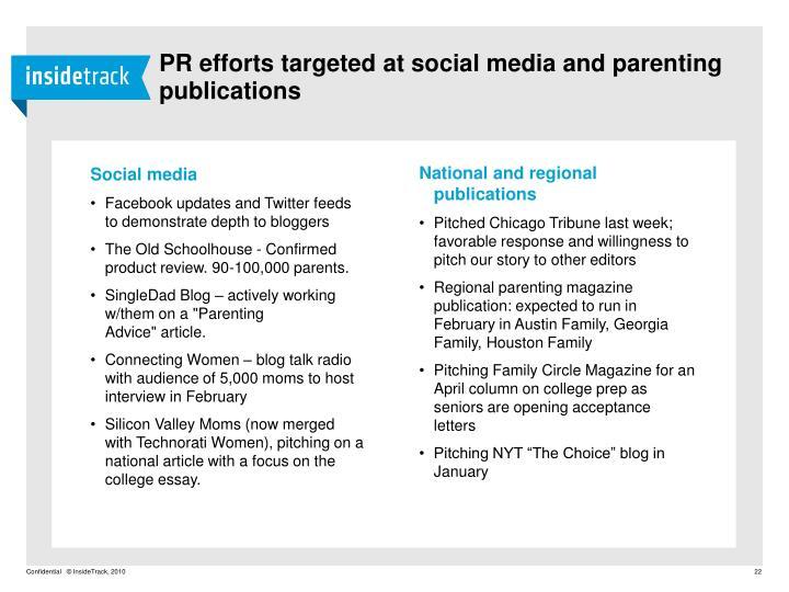 PR efforts targeted at social media and parenting publications
