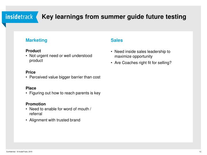 Key learnings from summer guide future testing