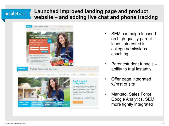 Launched improved landing page and product website – and adding live chat and phone tracking