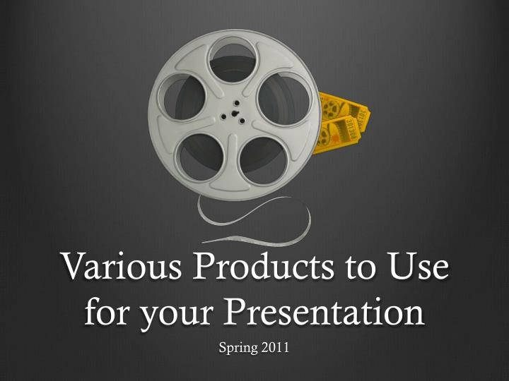various products to use for your presentation n.