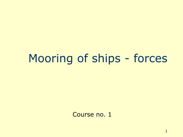 mooring of ships forces n.