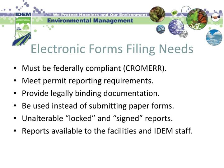 Electronic Forms Filing Needs
