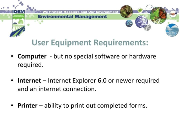 User Equipment Requirements: