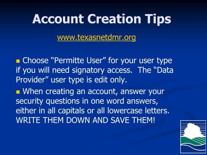 Account Creation Tips