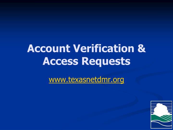 Account Verification & Access Requests