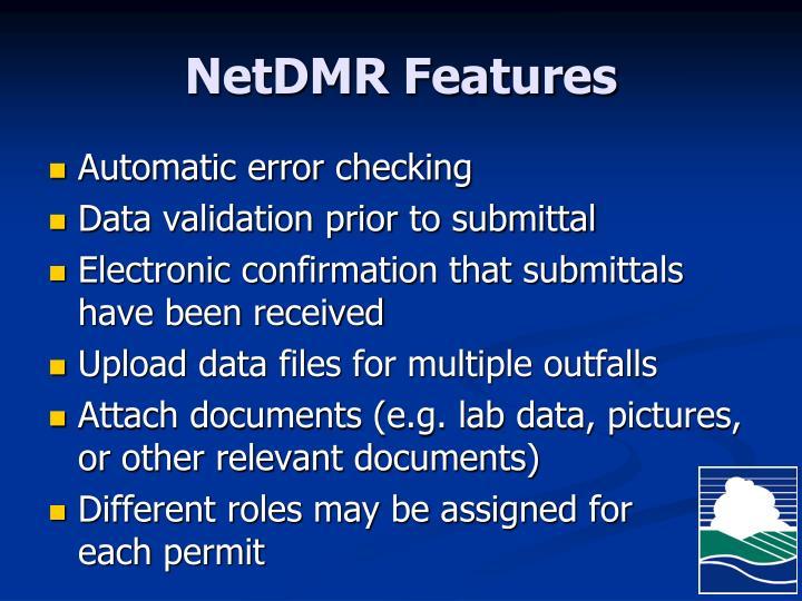 NetDMR Features