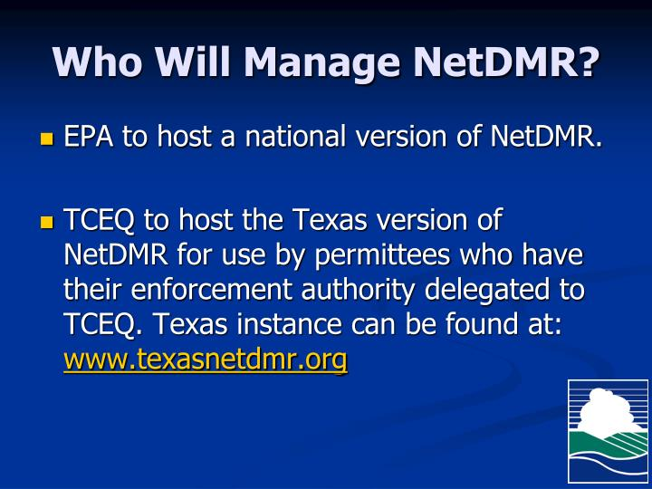 Who will manage netdmr