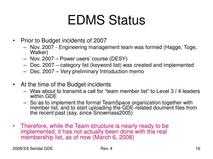 EDMS Status