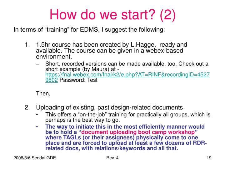 How do we start? (2)
