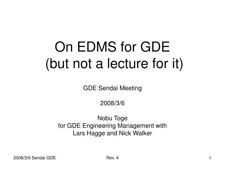 On edms for gde but not a lecture for it
