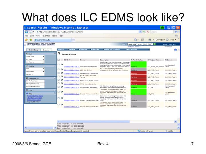 What does ILC EDMS look like?