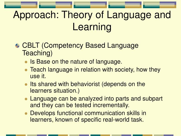 Approach: Theory of Language and Learning