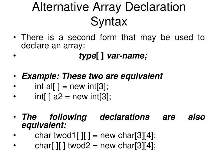 Alternative Array Declaration Syntax