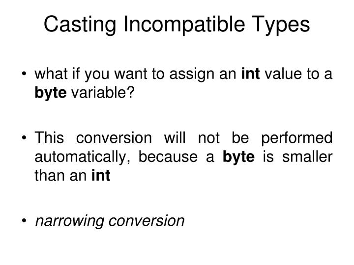 Casting Incompatible Types
