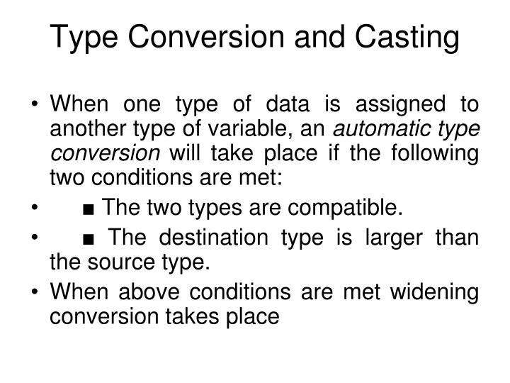 Type Conversion and Casting