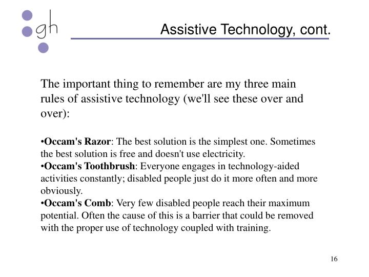 Assistive Technology, cont.