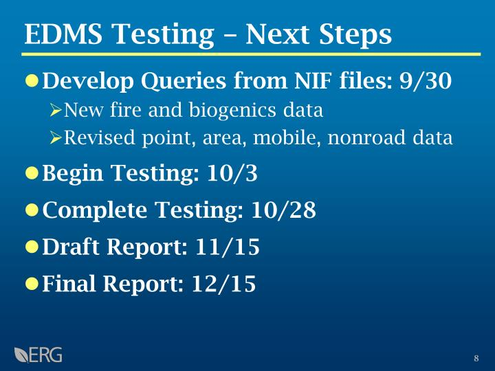EDMS Testing – Next Steps