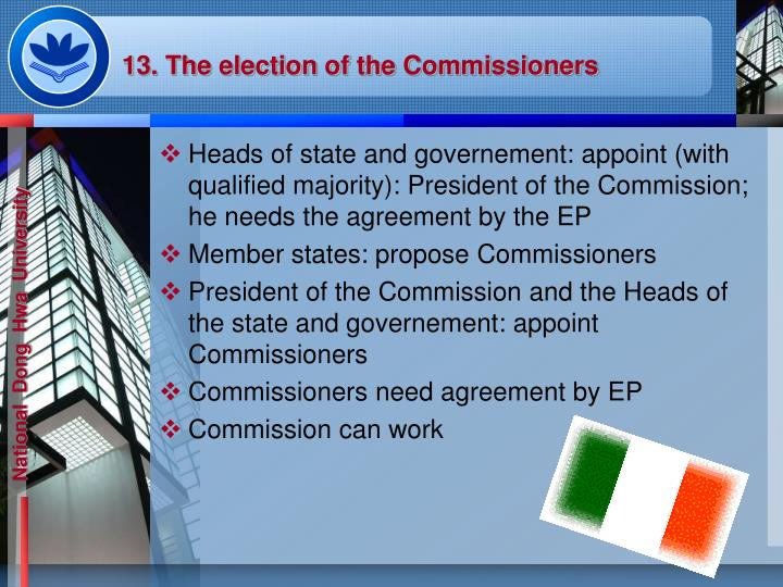 13. The election of the Commissioners
