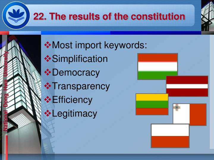 22. The results of the constitution