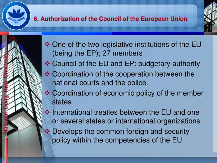 6. Authorization of the Council of the European Union