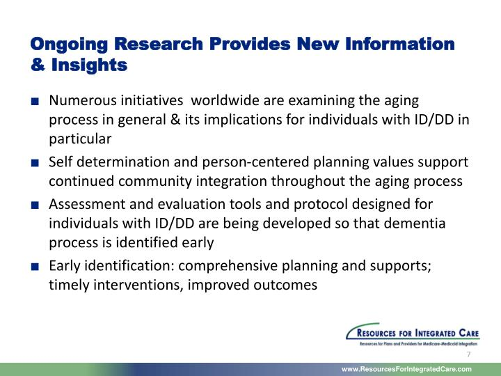 Ongoing Research Provides New Information & Insights