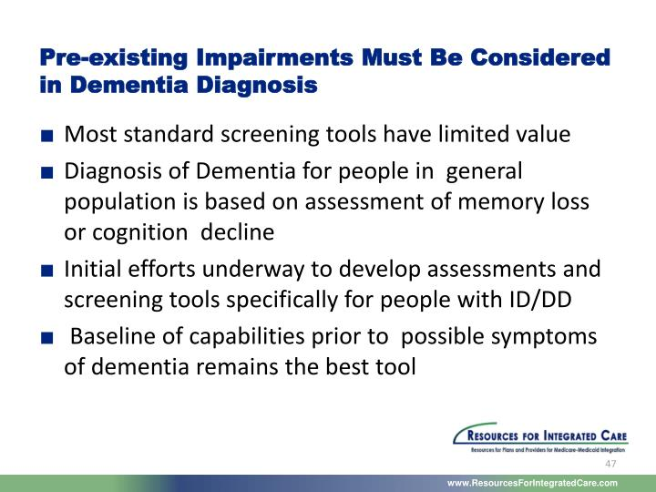 Pre-existing Impairments Must Be Considered in Dementia Diagnosis