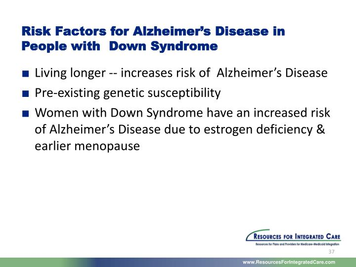 Risk Factors for Alzheimer's Disease in People with  Down Syndrome