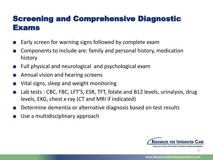 Screening and Comprehensive Diagnostic Exams