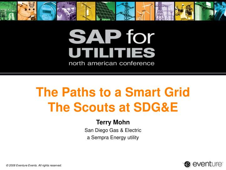 the paths to a smart grid the scouts at sdg e n.