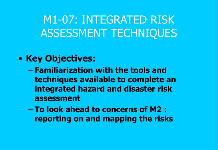 m1 07 integrated risk assessment techniques n.