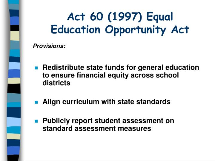 equal opportunity in education New and president obama can testify to, as a nation we are still far from truly achieving equal educational opportunity in america, in 2012, children of color not only confront an achievement gap, they confront an opportunity gap that, too often, is unacceptably wide.