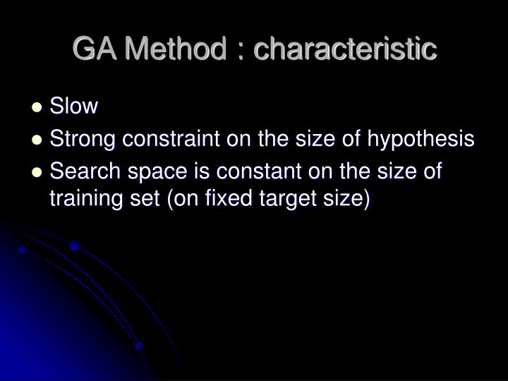 GA Method : characteristic