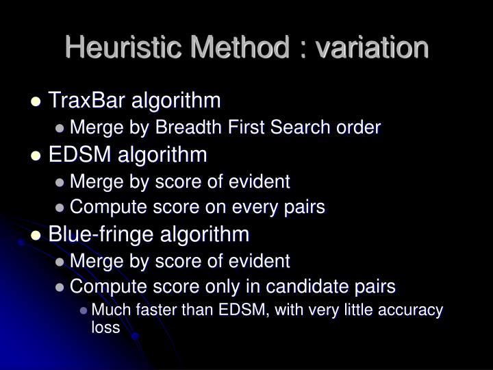 Heuristic Method : variation