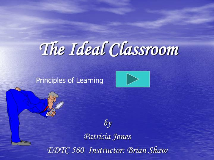 the ideal classroom n.